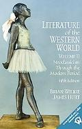 Literature of the Western World, Volume II: Neoclassicism Through the Modern Period (5th Edi...