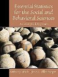 Essential Statistics for the Social and Behavioral Sciences A Conceptual Approach