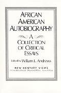 African American Autobiography A Collection of Critical Essays
