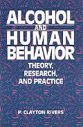 Alcohol and Human Behavior Theory, Research, and Practice