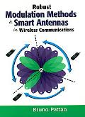 Robust Modulation Methods and Smart Antennas in Wireless Communications