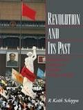 Revolution and Its Past Identities and Change in Modern Chinese History