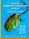 Creating Computer Simulation Systems An Introduction to the High Level Architecture