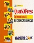 Quarkxpress 4 An Introduction to Electronic Mechanicals
