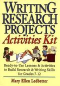 Writing Research Projects Activities Kit Ready-To-Use Lessons & Activities to Build Research...