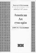 American Art, 1700-1960 Sources and Documents
