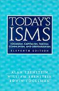 Today's Isms Socialism, Capitalism, Fascism, Communism, and Libertarianism
