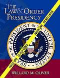 Law & Order Presidency