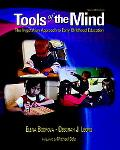 Tools of the Mind The Vygotskian Approach to Early Childhood