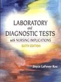 Laboratory & Diagnostic Tests With Nursing Implications