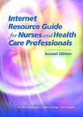 Internet Resource Guide for Nurses and Health Care Professionals
