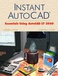 Instant Autocad Essentials Using Autocad Lt 2000