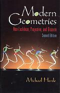 Modern Geometries Non-Euclidean, Projective, and Discrete