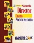 Macromedia Director 8 Creating Powerful Multimedia