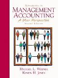 Introduction to Management Accounting A User Perspective