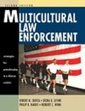 Multicultural Law Enforcement Strategies For Peacekeeping In A Diverse Society