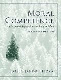 Moral Competence An Integrated Approach to the Study of Ethics