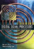 Digital Signal Processors: Architectures, Implementations, and Applications