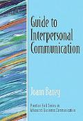 Guide to Interpersonal Communication