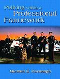 Policing Within a Professional Framework