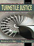 Turnstile Justice Issues in American Corrections