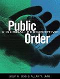 Public Order A Global Perspective