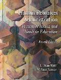 Human Resources Administration Personnel Issues and Needs in Education