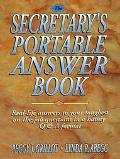 The Secretary's Portable Answer Book: Real-Life Answers to Your Toughest on-the-Job Question...