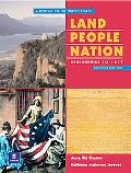 Land, People, Nation A History of the United States