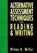 Alternative Assessment Techniques for Reading and Writing