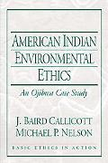 American Indian Environmental Ethics: An Ojibwa Case Study