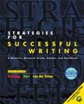 Strategies for Successful Writing A Rhetoric, Research Guide, Reader, and Handbook