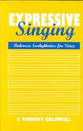 Expressive Singing Dalcroze Eurythmics for Voice