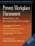 Prevent Workplace Harassment Proven Policies That Keep Your Company Out of Court