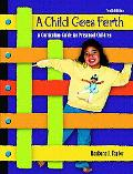 Child Goes Forth A Curriculum Guide for Preschool Children