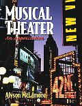 Musical Theater An Appreciation