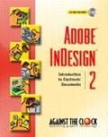 Adobe Indesign 2 Introduction to Electronic Documents  Spiral