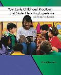 Your Early Childhood Practicum and Student Teaching Experience Guidelines For Success