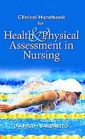 Clinical Handbook for Health & Physical Assessment in Nursing