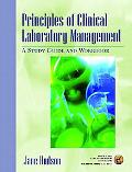 Principles of Clinical Laboratory Management A Study Guide and Workbook