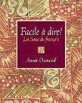 Facile a Dire! Les Sons Du Francais