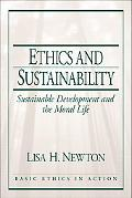 Ethics and Sustainability Sustainable Development and the Moral Life