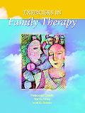 Exercises in Family Therapy