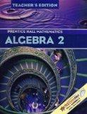 Algebra 2: Prentice Hall Mathematics, Teacher's Edition