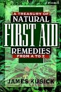 Treasury of Natural First Aid Remedies from A-Z - James Kusick - Paperback