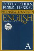 Beginning Lessons in English A