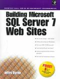 Building Microsoft SQL Server 7 Web Sites
