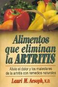 Ailmentos Que Eliminan la Artritis - Lauri M. Aesoph - Paperback