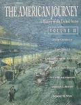 The American Journey: A History of the United States