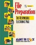 File Preparation The Responsible Electronic Page and Student Cd Package